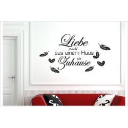 Liebe macht aus einem Haus ein Zuhause Feder Spruch Wandaufkleber Wandtattoo Aufkleber Zimmer