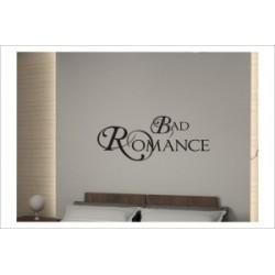BAD ROMANCE Liebe Sex Romatik Wandaufkleber Wandtattoo Aufkleber Wand Tattoo Schlafzimmer