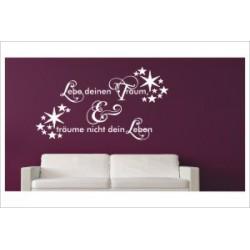 Lebe deinen Traum - träume nicht dein Leben Spruch Zitat Aufkleber Wandtattoo Wandaufkleber