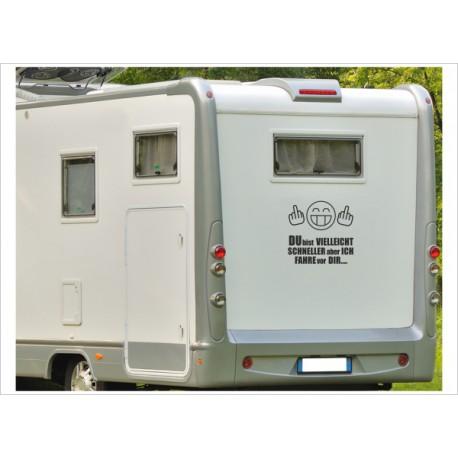 Aufkleber Wohnmobil Wohnwagen Dekor Fahre vor DIR 9