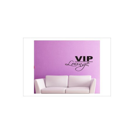 VIP Lounge Zitat Spruch relaxen chillen Aufkleber Wandtattoo Wandaufkleber