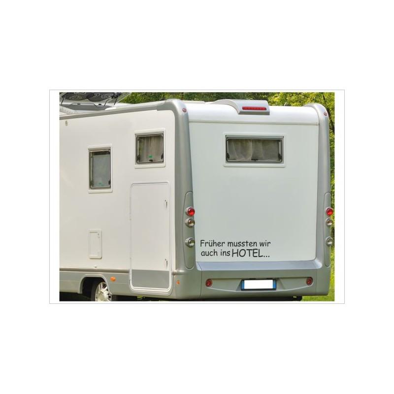 Wohnmobil Aufkleber Früher Mussten Wir Auch Ins Hotel Wohnwagen Caravan Camper Woma Der Dekor Aufkleber Shop