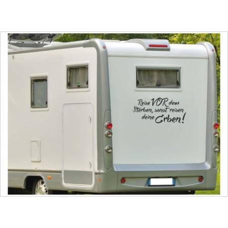 Wohnmobil Aufkleber Reise Vor Dem Sterben Spruch Wohnwagen